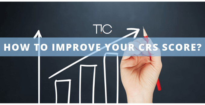 Learn How To Improve Your CRS Score?